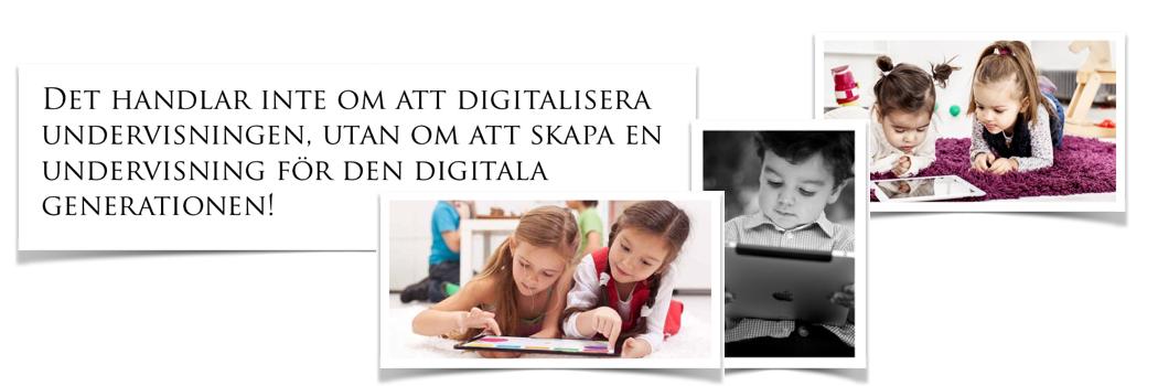 Undervisning för den digitala generationen