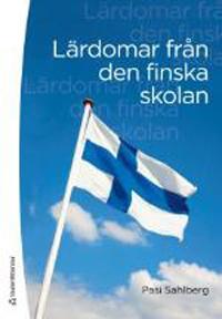 Pasi Sahlberg Lärdomar från den finska skolan